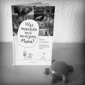 """Hinstorff Verlag - Usedom, Erlebnisführer für Kinder und Eltern. """"Was machen wir morgen, Mama?"""""""