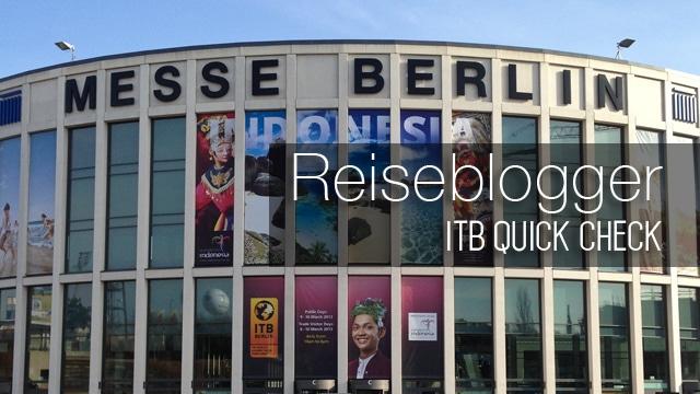 Als Reiseblogger auf die ITB - So bereitest du dich richtig vor!