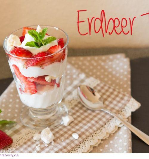 Erdbeer Trifle – mein Rezept für ein Sommer Dessert