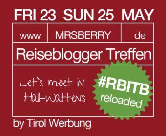 Reiseblogger Treffen in Tirol - #RBITB reloaded 2014