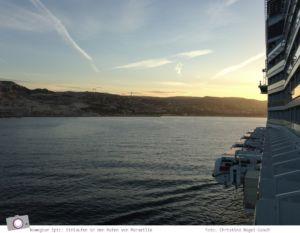 Mittelmeer Kreuzfahrt mit der Norwegian Epic - Einlaufen in den Hafen von Marseille