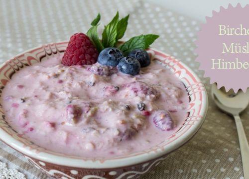 Leichtes Frühstück: Bircher Müsli Himbeere