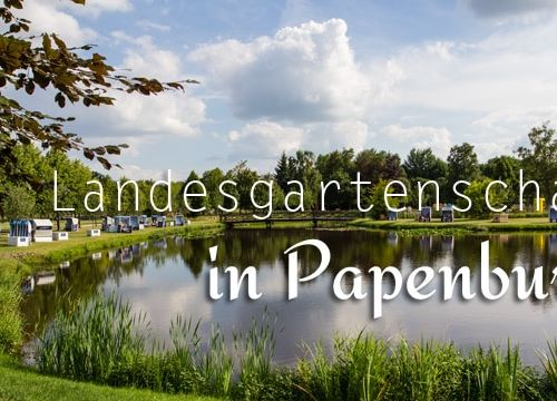 Landesgartenschau: Papenburg grünt & blüht