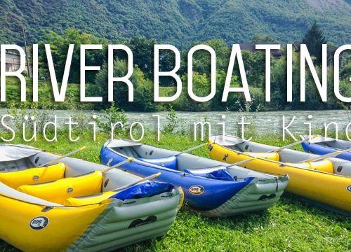 Südtirol mit Kind – Abenteuer River Boating
