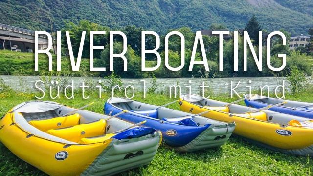Südtriol mit Kind - Abenteuer River Boating