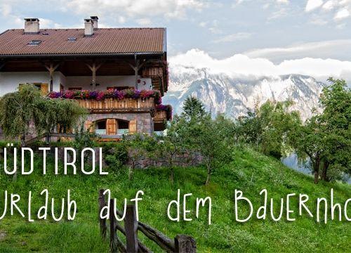 Südtirol: Urlaub auf dem Bauernhof – der Thomasegg-Hof im Sarntal