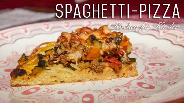 Kochen für Kinder: Rezept für Spaghetti-Pizza