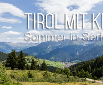 Tirol mit Kind: Sommer in Serfaus