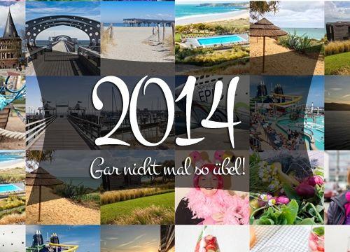 Jahresrückblick 2014 – Gar nicht mal so übel! #1