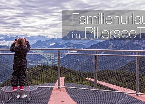 Familienurlaub im PillerseeTal
