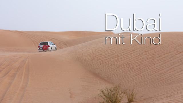 Fernreisen_Dubai_mit_Kind_erleben_thumb