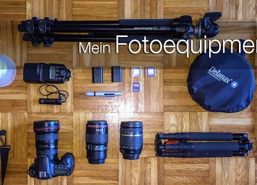 Mein Fotoequipment im Alltag