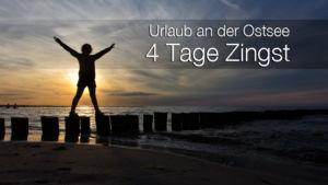 Urlaub an der Ostsee - 4 Tage in Zingst