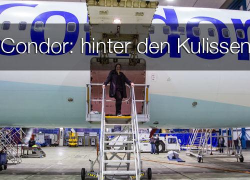Condor – Einblick hinter die Kulissen von Deutschlands größtem Ferienflieger