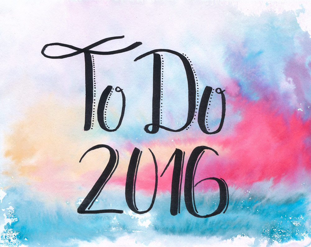 MrsBerry Brush-Lettering / Lettering / Watercolor Card - To Do List 2016