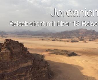 Rundreise Jordanien - ein Reisebericht mit über 18 Reisetipps für eine individuelle Reise nach Jordanien