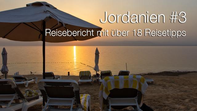 Rundreise Jordanien - ein Reisebericht: Sonnenuntergang am Toten Meer