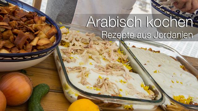 Arabisch kochen - Rezepte aus Jordanien