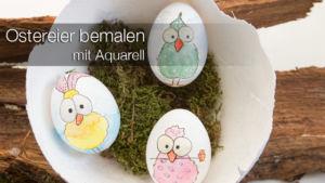 Ostereier mit Aquarell bemalen (Watercolor Easter Eggs)