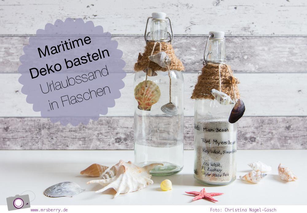 Maritime Deko basteln: Urlaubssand aufbewahren in Flaschen mit Muscheln