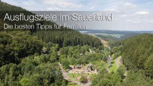 Die besten Ausflugsziele im Sauerland für Familien