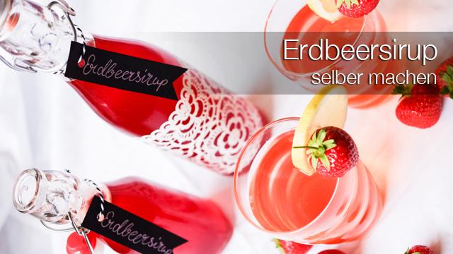 Erdbeersirup selber machen - Rezept für fruchtige Erdbeerlimonade und als Topping für süße Desserts