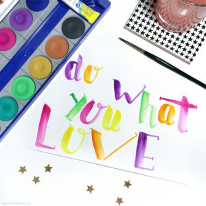 Lettering Guide: Materialien, Tipps & Tricks für Hand Lettering und Brushlettering - für Anfänger und Fortgeschrittene : do what you love