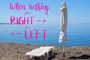 Lettering Guide: Materialien, Tipps & Tricks für Hand Lettering und Brushlettering - für Anfänger und Fortgeschrittene : when nothing goes right go left
