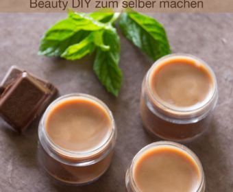 Lippenpflege selber machen: Beauty DIY für Schoko-Minze-Lippenbalsam