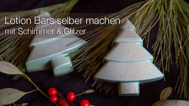 Beauty DIY: Tannenbaum Lotion Bars selber machen mit Schimmer & Glitzer