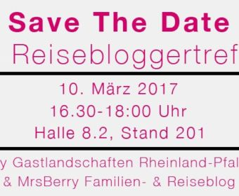 ITB Reisebloggertreffen | by MrsBerry.de & Rheinland-Pfalz | Save the Date