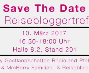 ITB Reisebloggertreffen | by MrsBerry.de & Rheinland-Pfalz | Save the Date