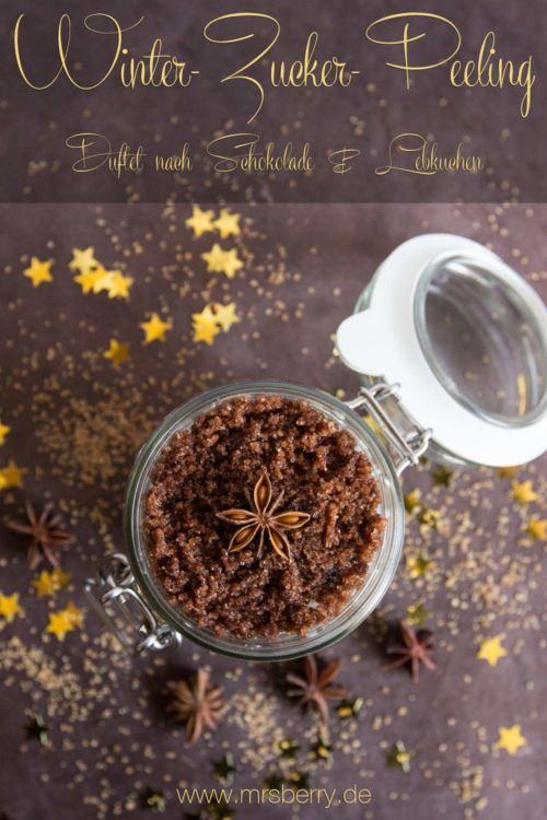 Peeling selber machen: Winter-Zucker-Peeling mit Schokoladen & Lebkuchen Duft