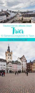 MrsBerry.de in Trier: 10 Sehenswürdigkeiten & Tipps für Deutschlands älteste Stadt auf https://mrsberry.de/