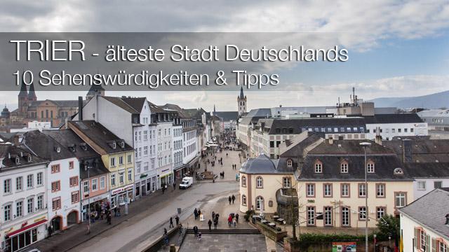 MrsBerry.de in Trier: 10 Sehenswürdigkeiten & Tipps für Deutschlands älteste Stadt