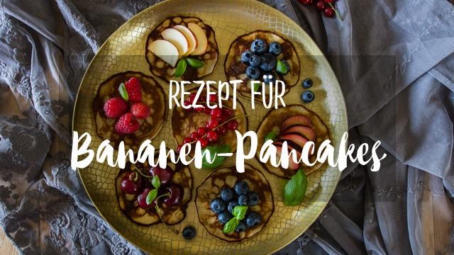 Bananen Pancakes Rezept - leckeres, nicht nur zum Frühstück