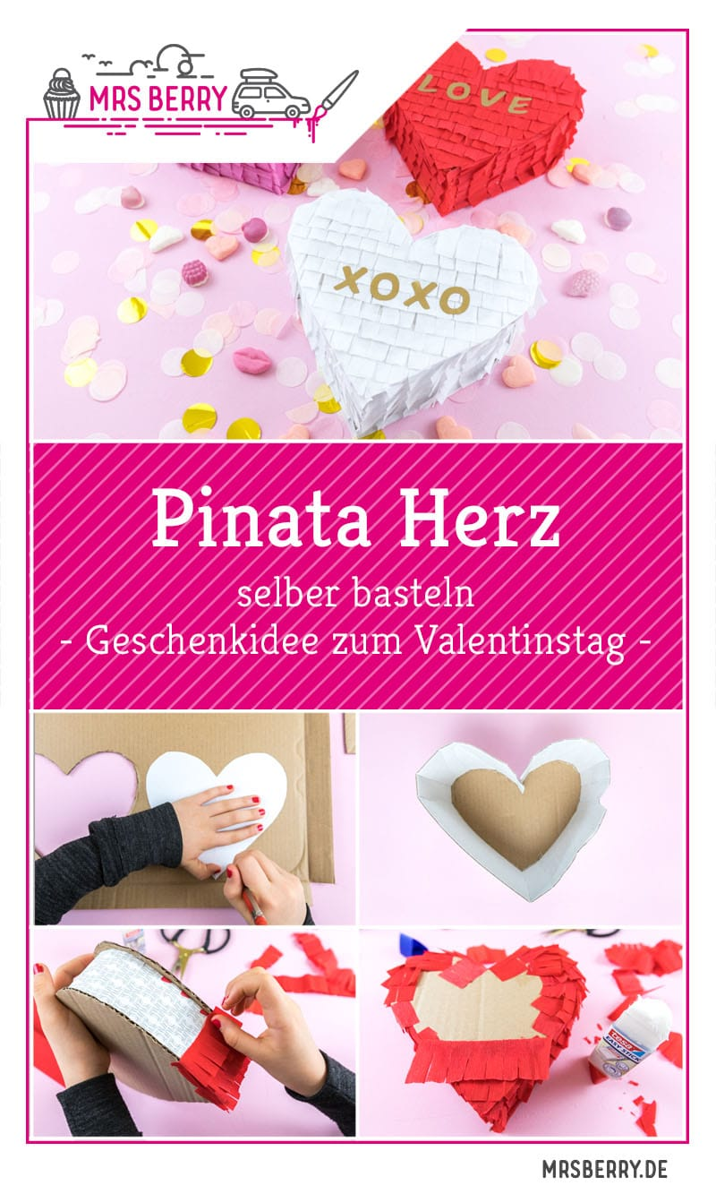 Pinata Herzen Basteln Zum Valentinstag Mrsberry Familien