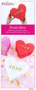 Pinata Herz basteln - eine DIY Anleitung Schritt für Schritt zum selber machen | Pinata Herzen sind eine tolle Geschenkidee zum Valentinstag, zum Kindergeburtstag oder auf Partys.