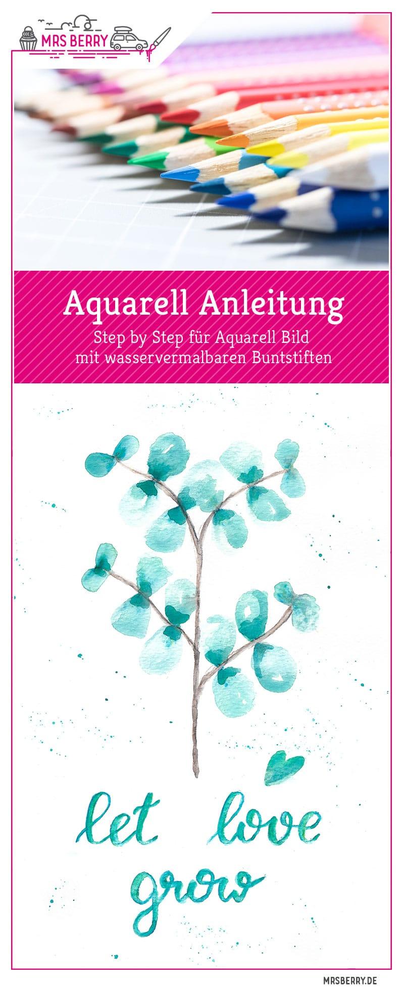Watercolor Eukalyptus mit Let Love Grow Lettering - eine Anleitung für ein Aquarell Bild mit wasservermalbaren Buntstiften