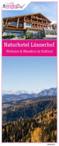 Naturhotel Lüsnerhof - Wellness und Wandern in Südtirol   Wandern mit Kind und Hund von Lüsen zur Kreuzwiesenalm