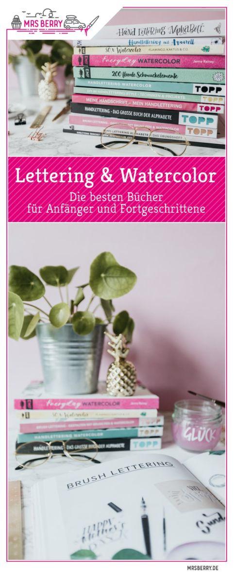 Buch Tipps: Die besten Lettering & Watercolor Bücher in einer Übersicht