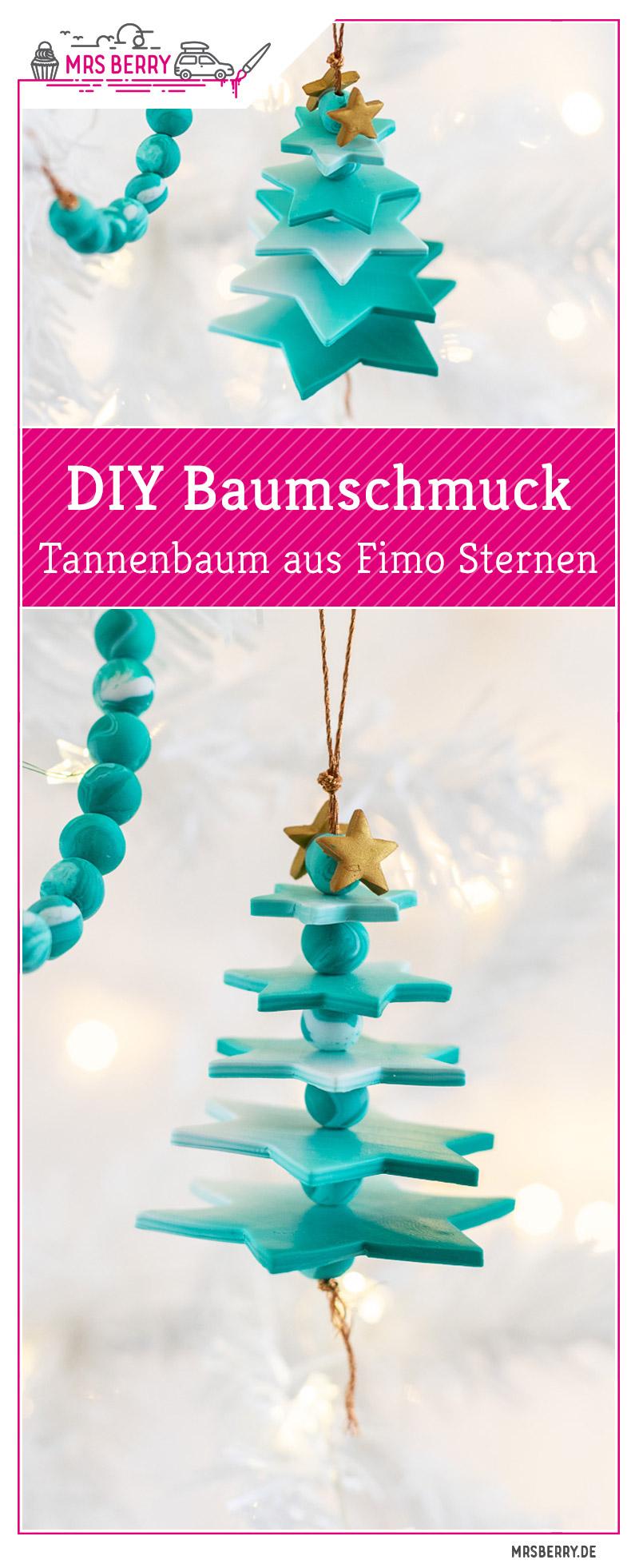 Diy Baumschmuck Tannenbaum Aus Fimo Sternen Mrsberryde